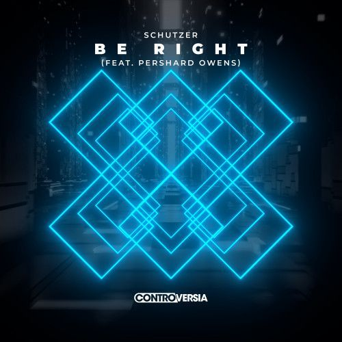 Be Right (feat. Pershard Owens)