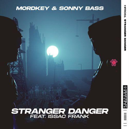 Stranger Danger (feat. Issac Frank)