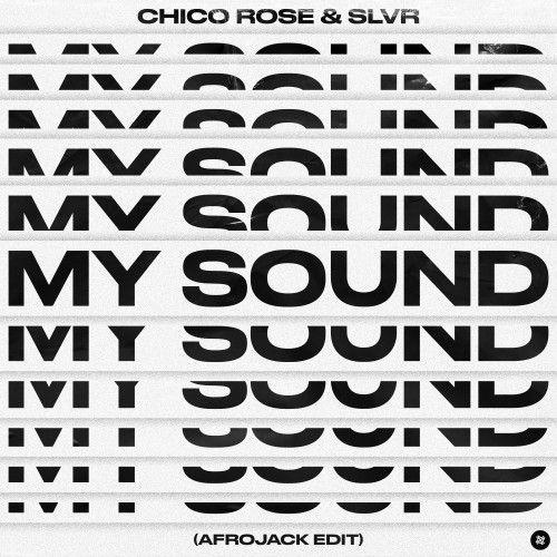 My Sound (Afrojack Edit)