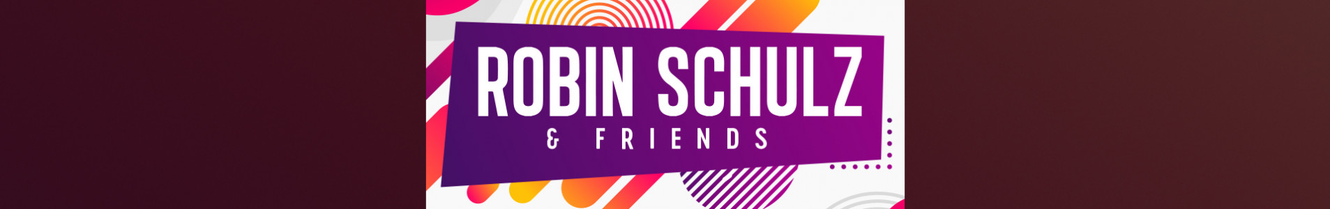 Robin Schulz & Friends also presents its Miami line-up