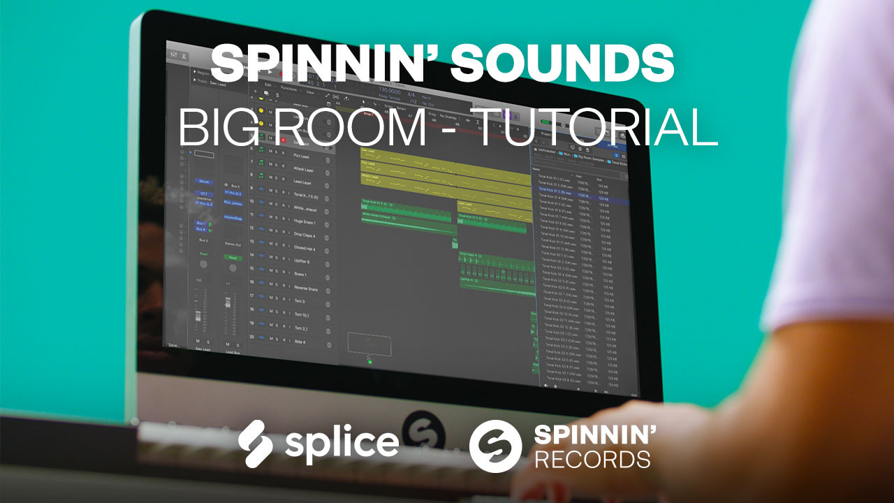 VIDEO: Tutorial of our Spinnin' Sounds Big Room Sample Pack