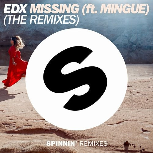 Missing (ft. Mingue) (The Remixes)