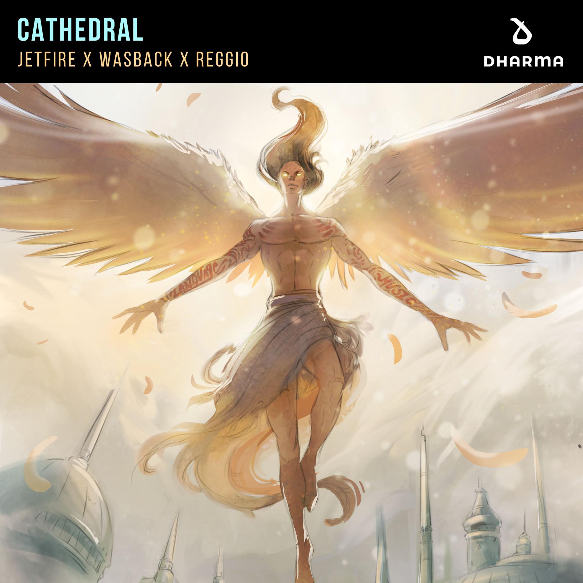 Cathedral | JETFIRE x REGGIO x Wasback | Dharma Music