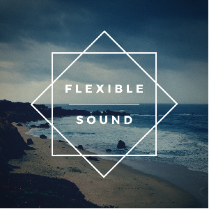 Flexible sound